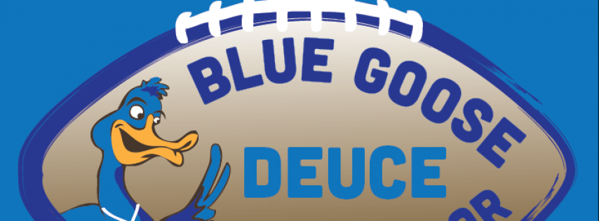 Blue Goose Deuce
