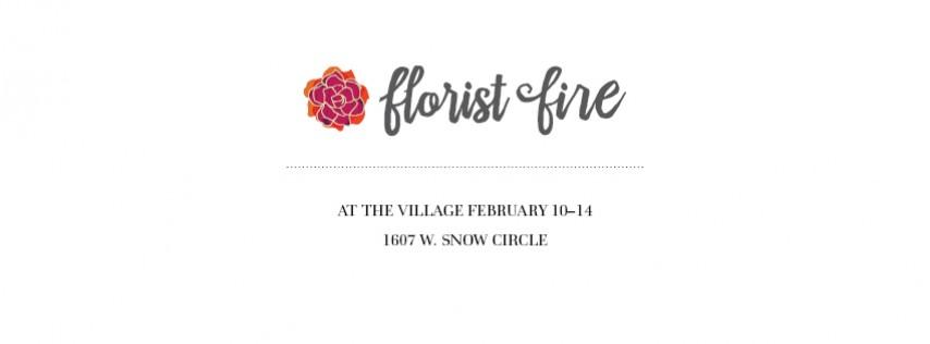 Florist Fire