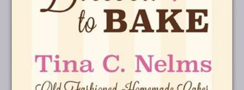 Blessed To Bake - Tina Nelms