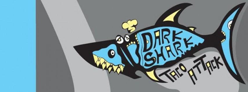 Dark Shark - Taco Attack