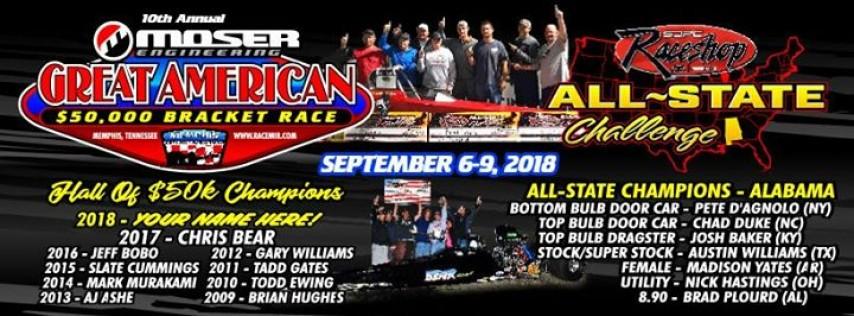 The Great American $50,000.00 Bracket Race.