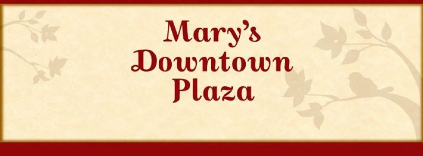 Mary's Downtown Plaza