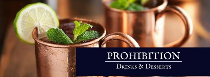 Prohibition: Drinks and Desserts