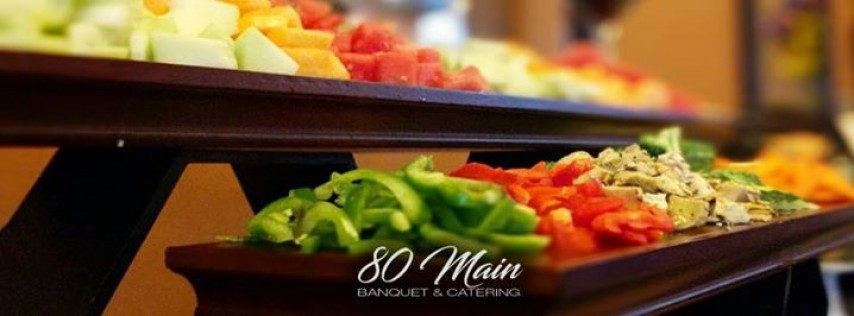 80 Main Banquet & Catering