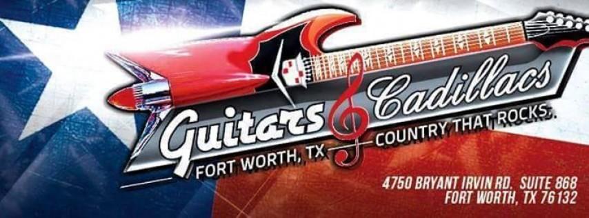 Guitars and Cadillacs, Fort Worth