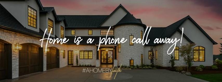 A Home by Faith