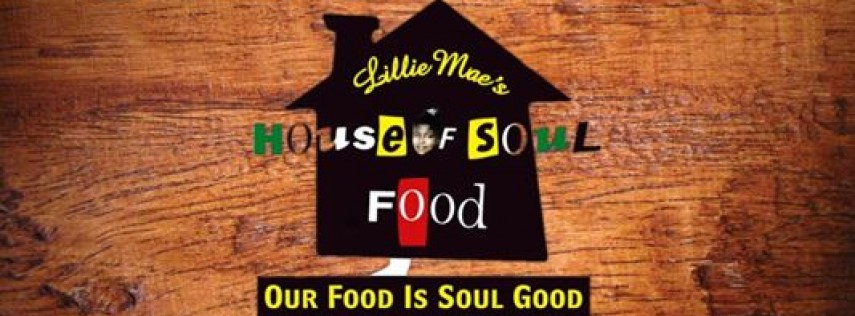 Lillie Maes House Of Soul Food
