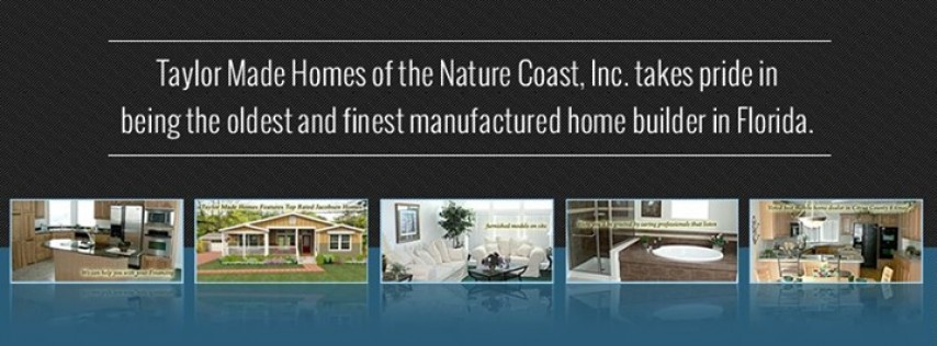 Taylor Made Homes Of The Nature Coast, Inc - Real Estate