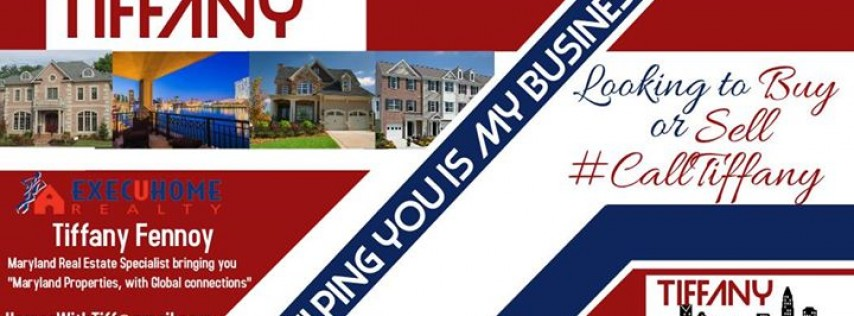 Maryland RE Specialist, Tiffany Fennoy, Realtor with ExecuHome Realty