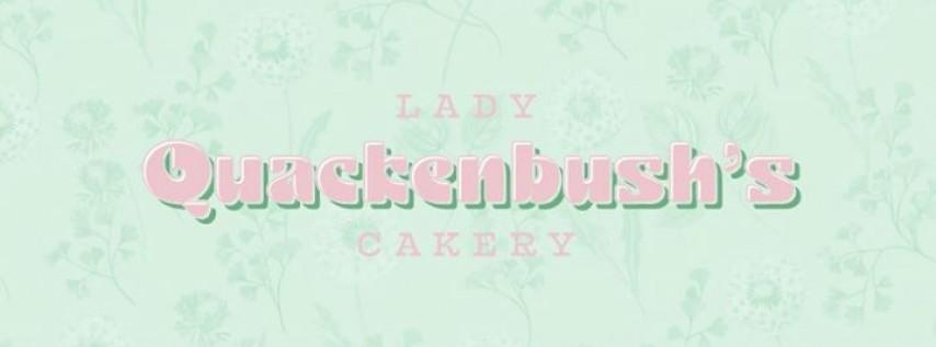 Lady Quackenbush's Cakery