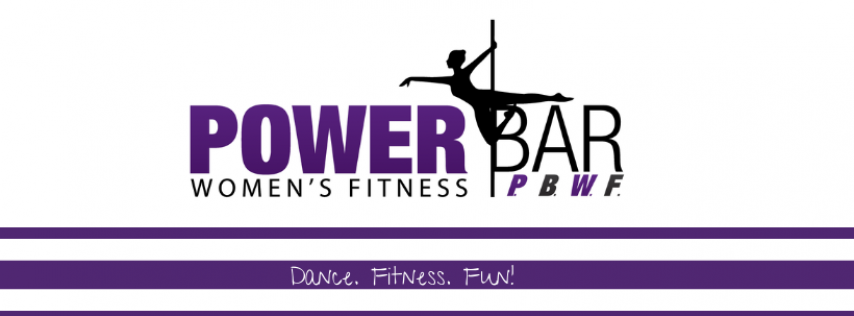 Power BAR Women's Fitness and Pole Dance Parties