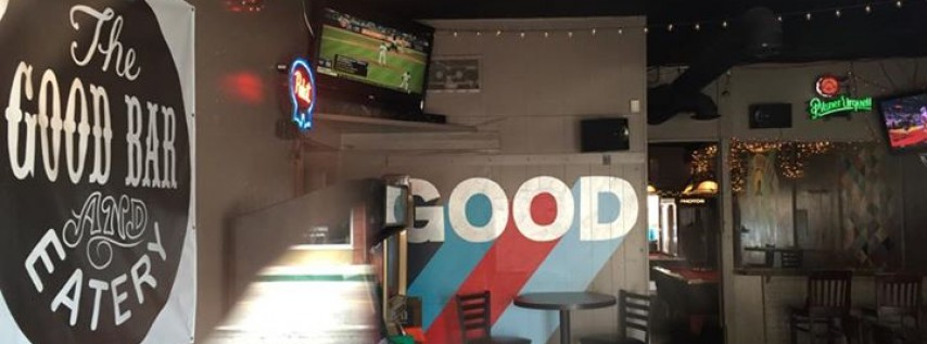 The Good Bar and Eatery