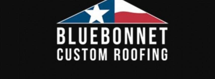 Bluebonnet Custom Roofing