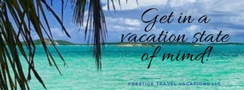 Prestige Travel Vacations LLC
