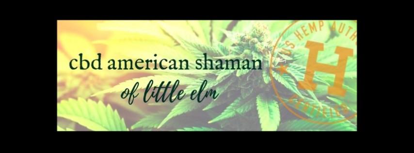 CBD American Shaman of Little Elm