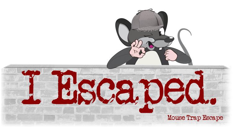 Mouse Trap Escape