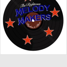 The Righteous Melody Makers