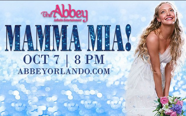 Mamma Mia! Sing Along at The Abbey - Rescheduled 10/7/17