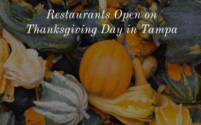 Restaurants Open on Thanksgiving Day in Tampa