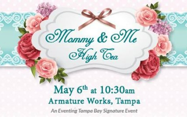 Mommy & Me High Tea
