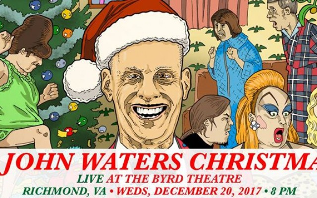 A John Waters Christmas LIVE at The Byrd Theatre