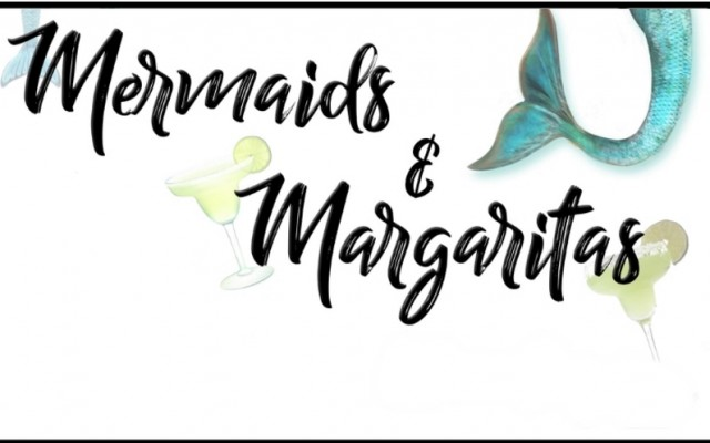 Mermaids and Margaritas Fest 2018