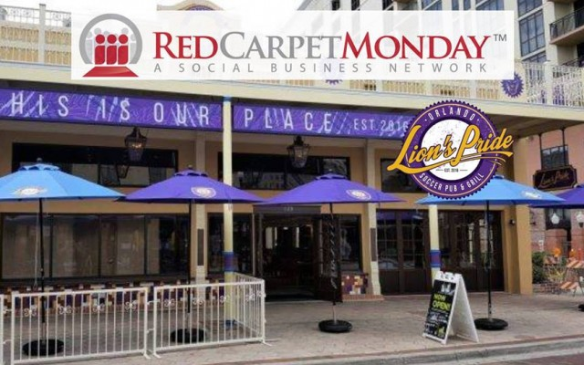 RedCarpetMonday Orlando Networking Event at Lion's Pride