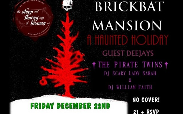 A Haunted Holiday with Brickbat Mansion & The Pirate Twins