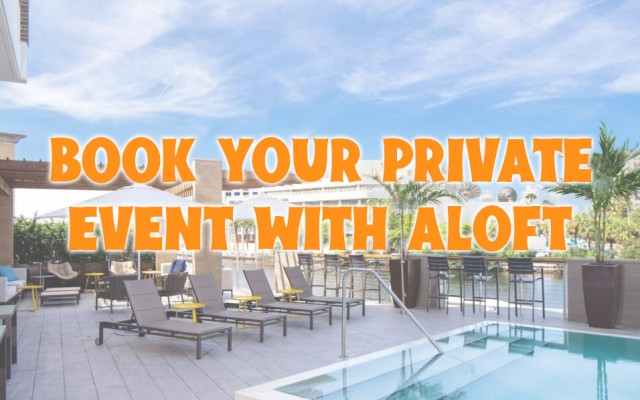 Aloft Tampa Downtown Reserve Your Private Event Space Now!
