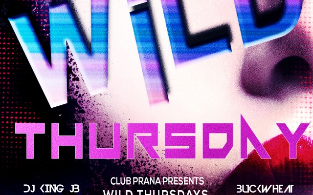 Club Prana Wild Thursdays