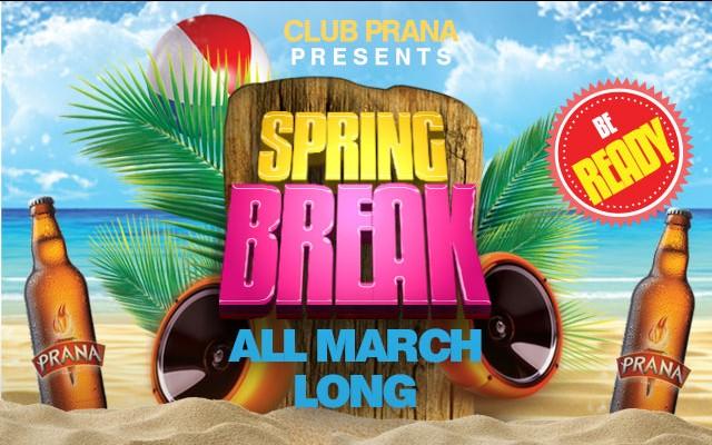 Club Prana Spring Break