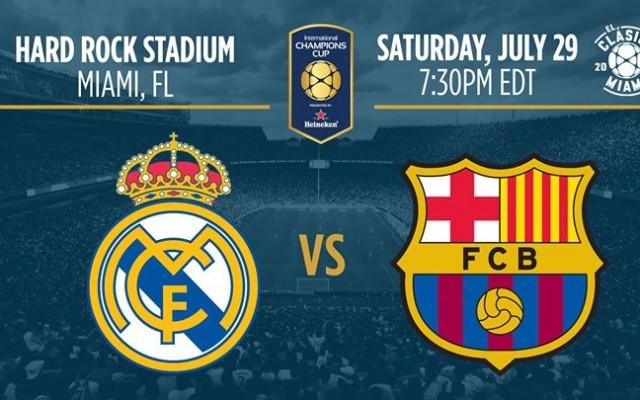 El Clasico Miami: Real Madrid CF v. FC Barcelona