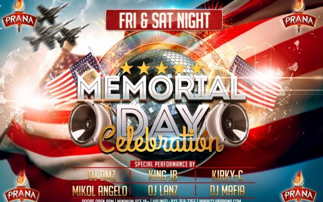 Memorial Day Weekend at Club Prana