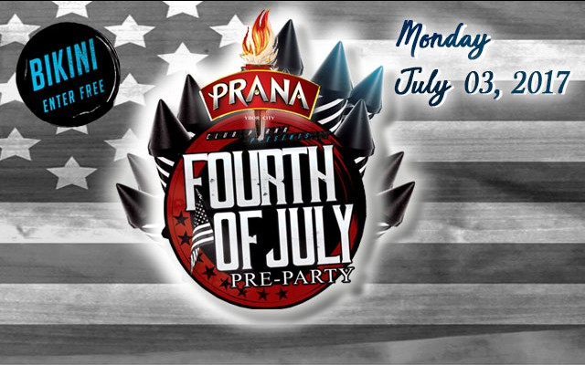 Fourth Of July Pre-Party at Club Prana