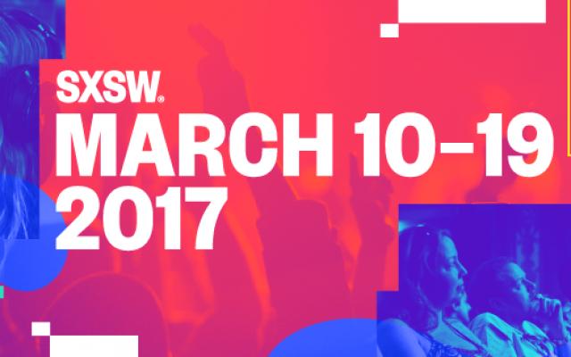 SXSW 2017 Promises to Electrify Austin!