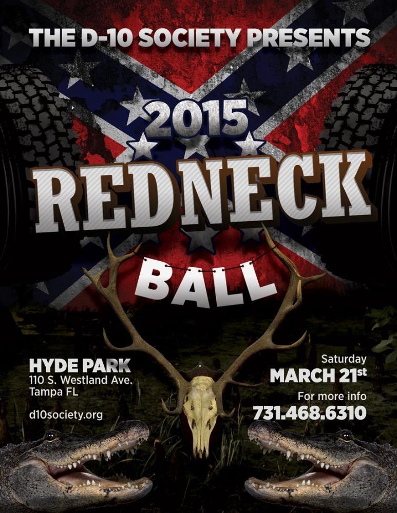 Tear 'Er Up, Redneck Style   The D-10 Society Redneck Ball