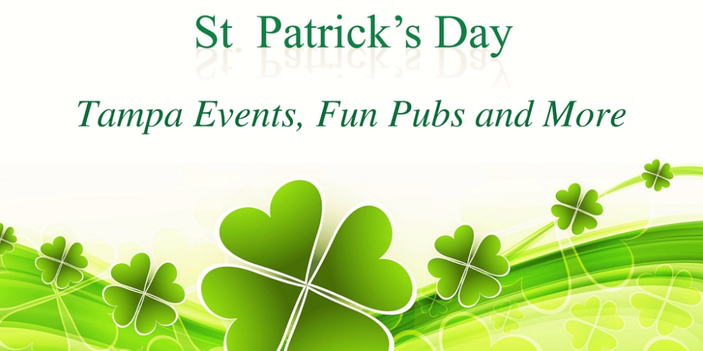 St. Patrick's Tampa 2016   Official Events, Fun Pubs and More