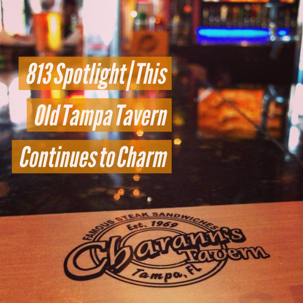 813 Spotlight | This Old Tampa Tavern Continues to Charm