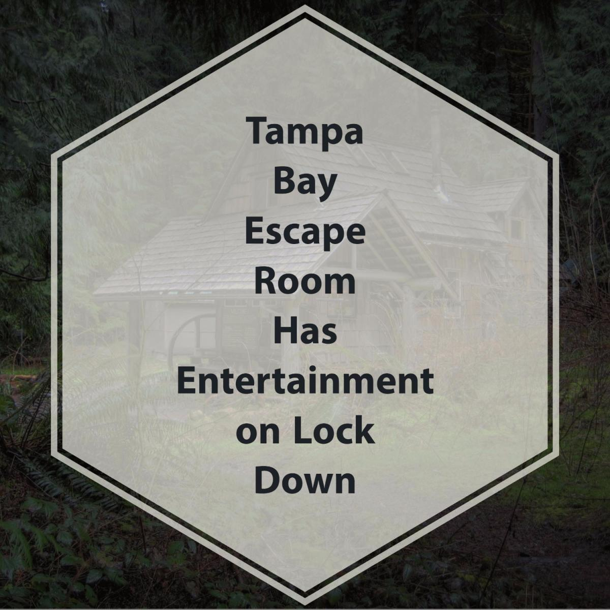 Tampa Bay Escape Room Has Entertainment on Lock Down