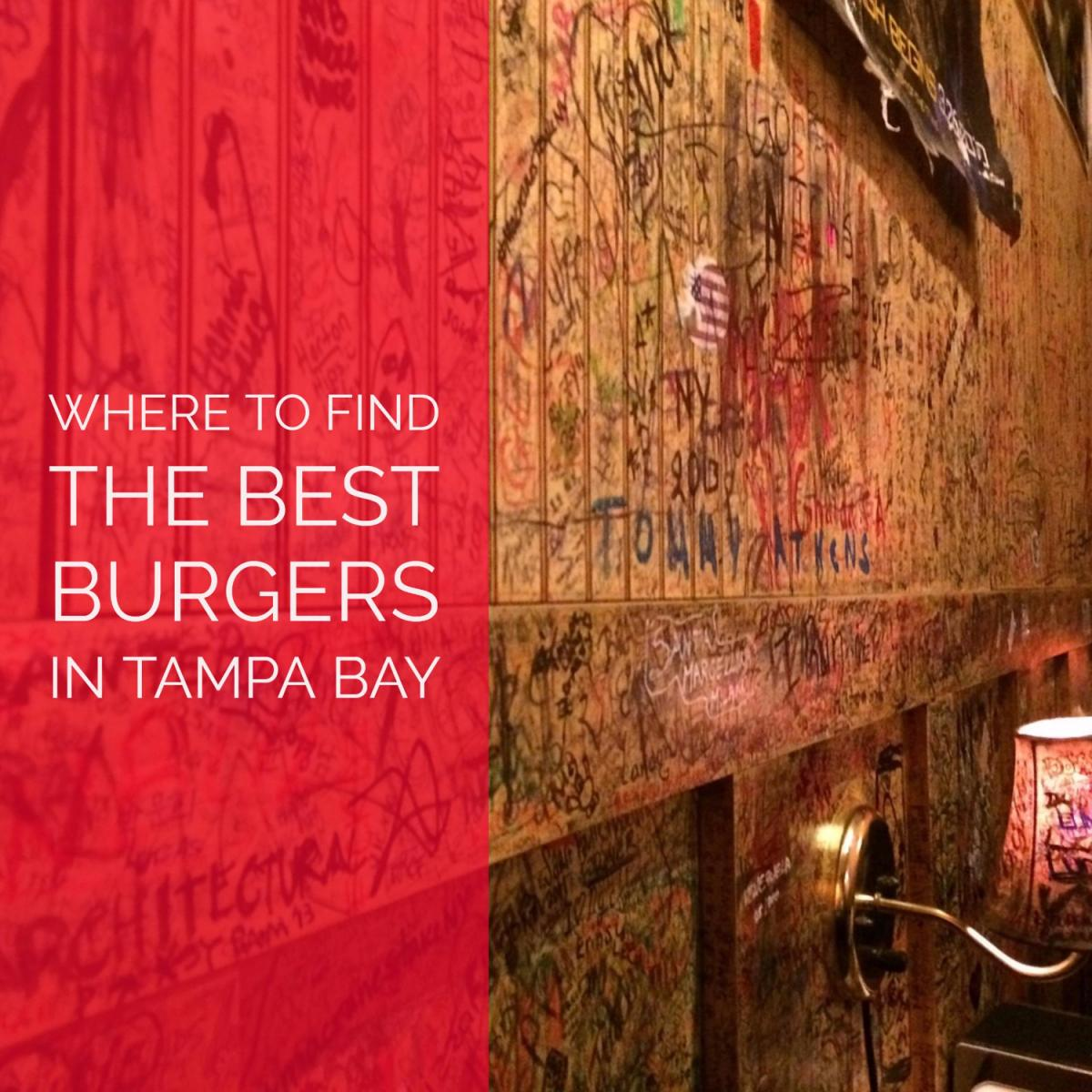 Where to Find the Best Burgers in Tampa Bay