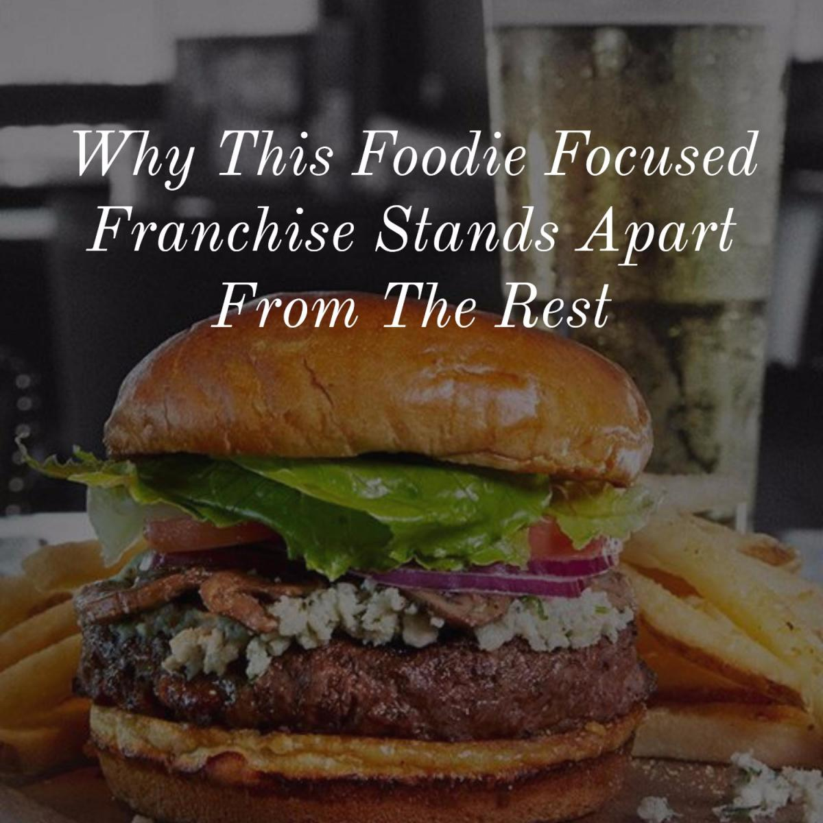 Bar Louie | Why This Foodie Focused Franchise Stands Apart