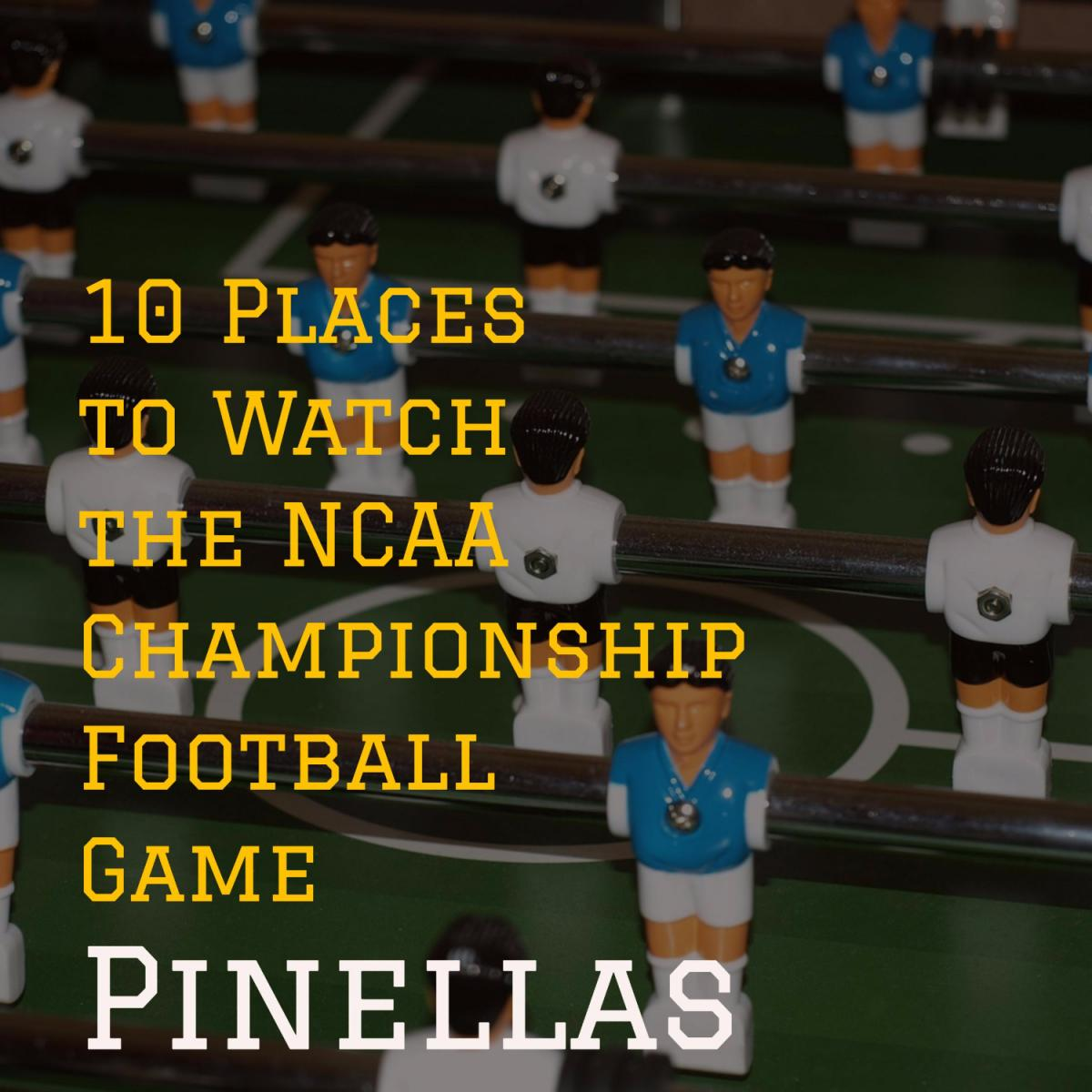 10 Places to Watch the NCAA Championship Football Game | Pinellas