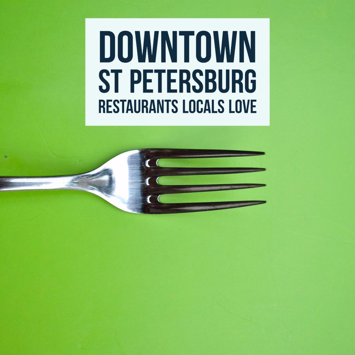 Downtown St Petersburg Restaurants