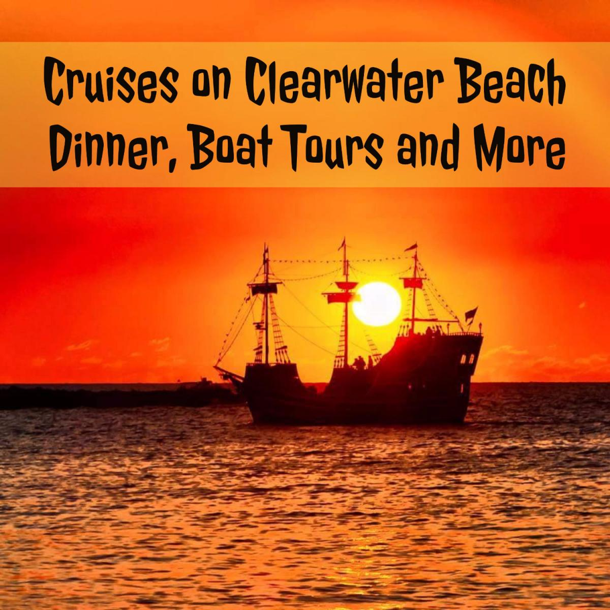 Cruises on Clearwater Beach | Dinner, Boat Tours