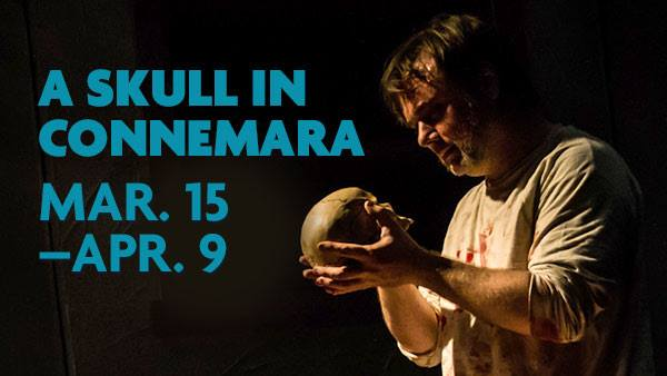 A Skull In Connemara Hits The Stage Now Through April 9
