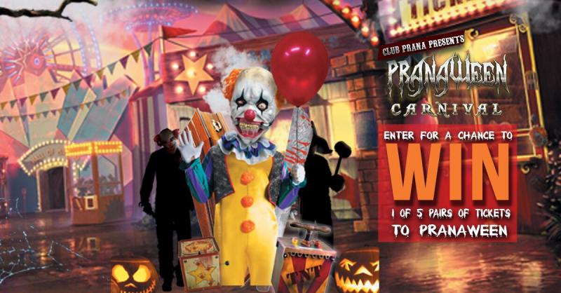 Club Prana | Win 2 Tickets To Pranaween!