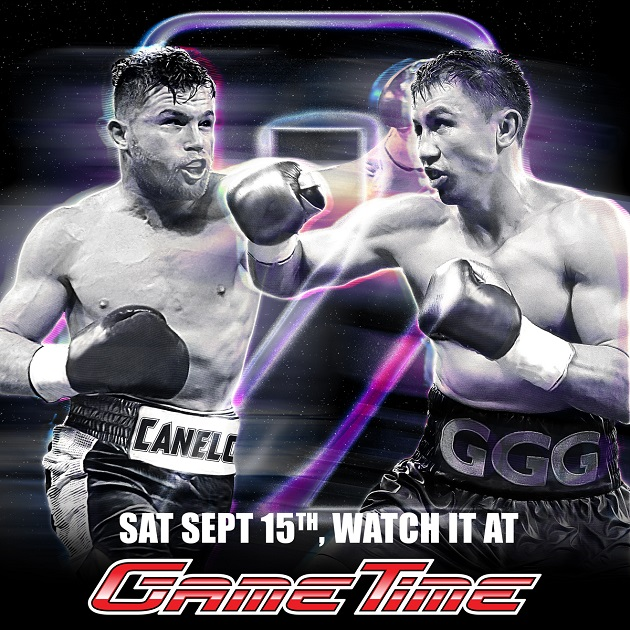 Watch Canelo vs GGG 2 at GameTime this Saturday, September 15th!