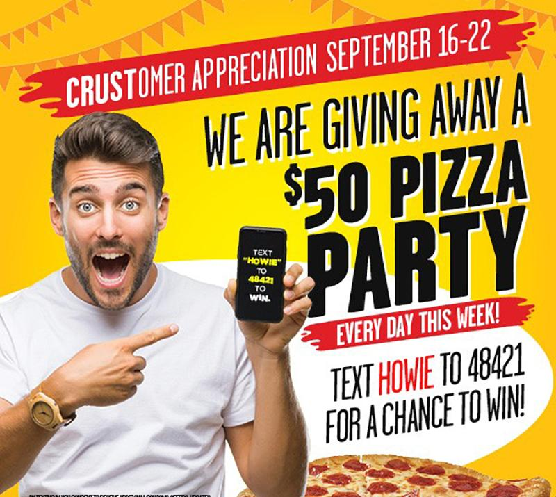 Hungry Howie's Statewide| Enter to WIN $50 PIZZA PARTY!