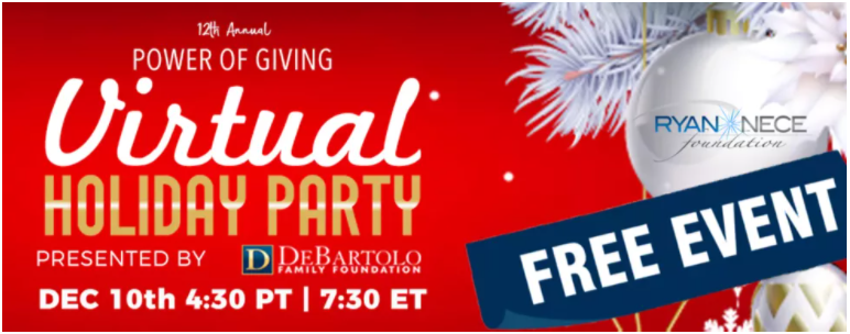 The Ryan Nece Foundation Power of Giving Virtual Holiday Party Will Help Teens Become Community Leaders