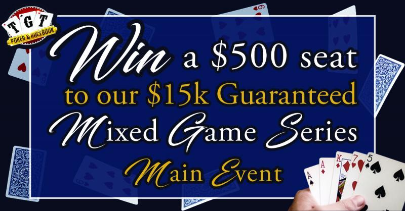 TGT Poker Room | Enter to WIN a $500 seat to our $15,000 Guaranteed Tournament!